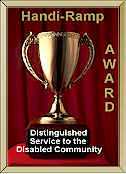 Award for Distinguished Service to the Disabled Community by Handi Ramp, Inc.